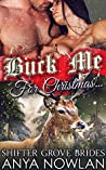 Buck Me... For Christmas (Shifter Grove Brides #6.5) (Frost Brothers' Brides, #1)