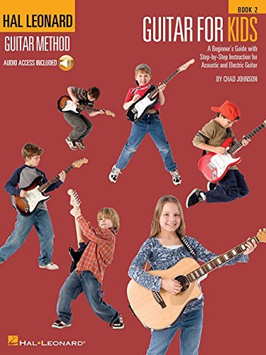 Guitar for Kids - Book 2: Hal Leonard Guitar Method Chad Johnson