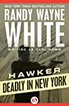 Deadly in New York (Hawker, #4)