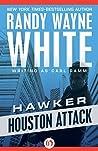 Houston Attack (Hawker, #5)