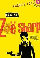 Road Kill (Charlie Fox, #5)