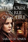 The House on Rue Obscure (Echoes of the Cathars)
