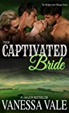 Their Captivated Bride (Bridgewater Ménage, #3)