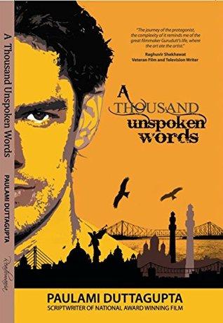 A Thousand Unspoken Words: Love story of a fallen hero
