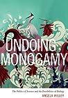 Undoing Monogamy:...