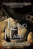Loving Hard