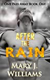 After The Rain (One Pass Away #1)