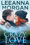 Crazy Love (Emerald Lake Billionaires #3)
