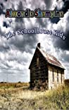 The Schoolhouse Kids