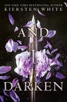 And I Darken (The Conqueror's Saga, #1)