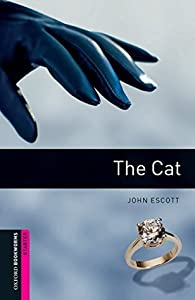 The Cat (Oxford Bookworms Library)