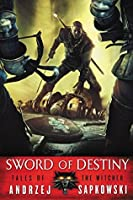 Sword of Destiny (The Witcher, #0.7)