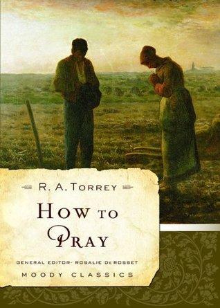 How to Pray (Moody Classics)
