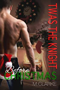 Twas The Knight Before Christmas