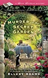 Murder in the Secret Garden (Book Retreat Mysteries, #3)