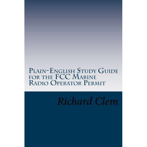 plain english study guide for the fcc marine radio operator permit rh goodreads com gmdss radio operator's license study guide gmdss radio operator's license study guide