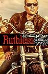 Ruthless (True Brothers MC, #1)