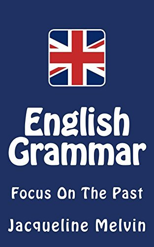 English Grammar-Focus On The Past   40 by Jacqueline Melvin  41  UserUpload.Net