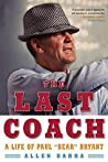 The Last Coach: A...