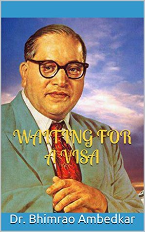 Waiting For A Visa: Autobiographical notes