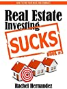 Real Estate Investing Sucks: How to Find Your Niche and Dominate