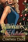 Billionaires On Holiday by Cynthia Dane