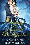 Enticing Her Unexpected Bridegroom (Lady Lancaster Garden Society, #4)