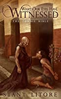 What Our Eyes Have Witnessed (The Zombie Bible Book 2)