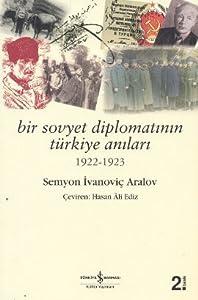 Bir Sovyet Diplomatının Türkiye Anıları 1922-1923