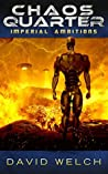 Imperial Ambitions (Chaos Quarter #2)