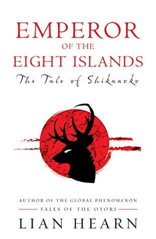 Emperor of the Eight Islands (Tale of Shikanoko, #1-2)