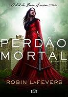 Perdão Mortal (O Clã das Freiras Assassinas, #1)