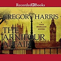 The Arnifour Affair (Colin Pendragon Mysteries, #1)