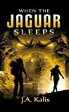 When The Jaguar Sleeps (The Curse Of Inca Gold #1)