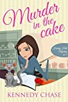 Murder in the Cake (Harley Hill Mysteries, #4)