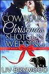 The Cowbear's Christmas Shotgun Wedding (Curvy Bear Ranch, #3)