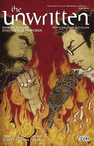The Unwritten, Vol. 6: Tommy Taylor and the War of Words