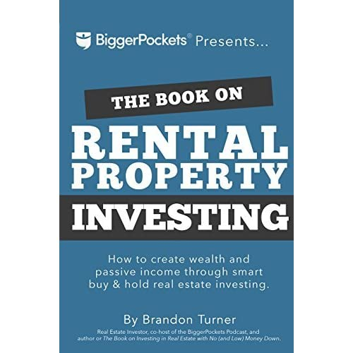 Rent Property: The Book On Rental Property Investing: How To Create