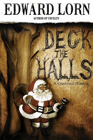 Deck the Halls: A Christmas Horror
