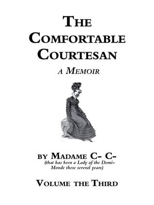 The Comfortable Courtesan, Volume 3 by Clorinda Cathcart