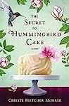Book cover for The Secret to Hummingbird Cake