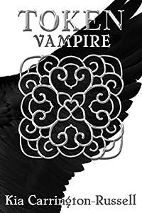 Token Vampire (Token Huntress, #2)