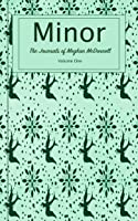 Minor: The Journals of Meghan McDonnell