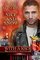 Nice and Snow: With A Kick #6