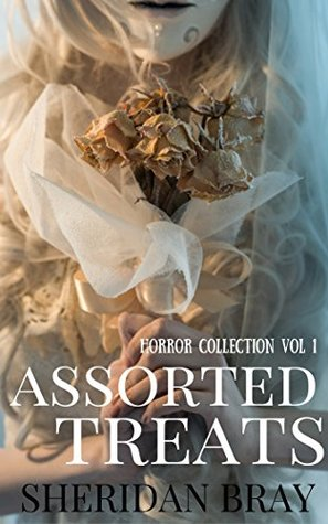 Assorted Treats (Assorted Treats Horror & Thriller Collection Book 1)