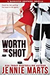 Worth The Shot (The Bannister Brothers, #2)