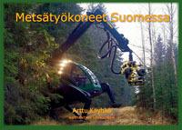 Metsätyökoneet Suomessa