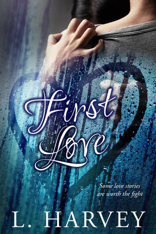 First Love (The Illusion Series #2)