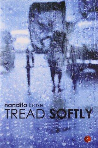Tread Softly
