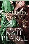 Awakening Amelia (Diable Delamere, #3)